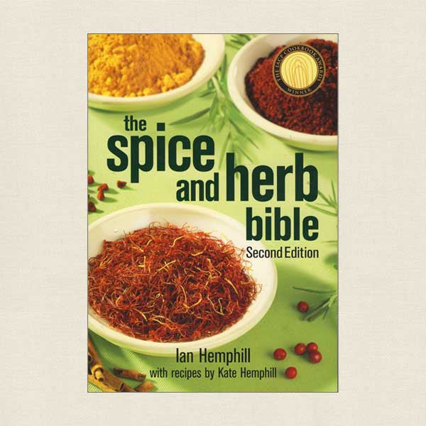 Spice and Herb Bible Cookbook - Second Edition