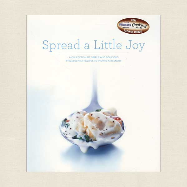 Spread a Little Joy Cookbook - Philadelphia Cream Cheese