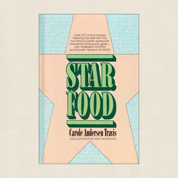 Star Food - The Best From Hollywood's Scandia and Chatam Restaurants