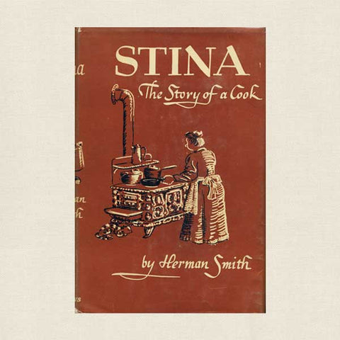 Stina: The Story Of A Cook: Vintage Cookbook 1946