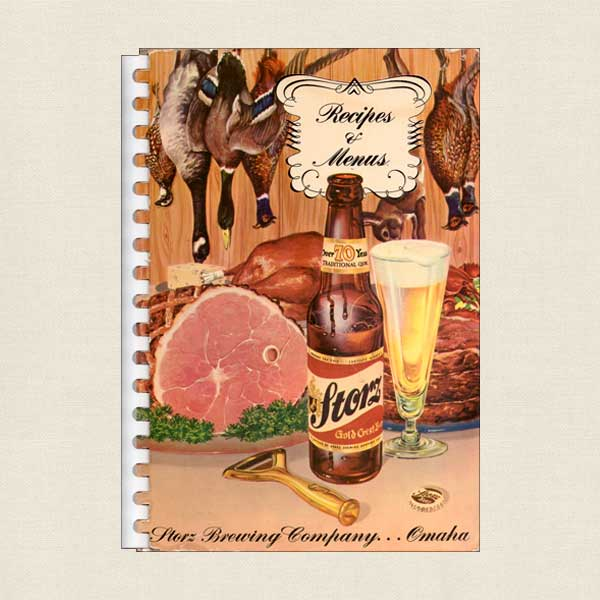 Storz Brewing Company Vintage Cookbook