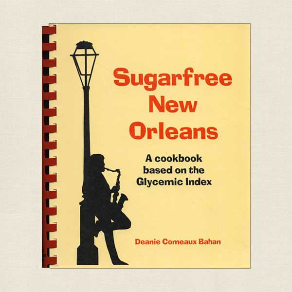 Sugarfree New Orleans Cookbook