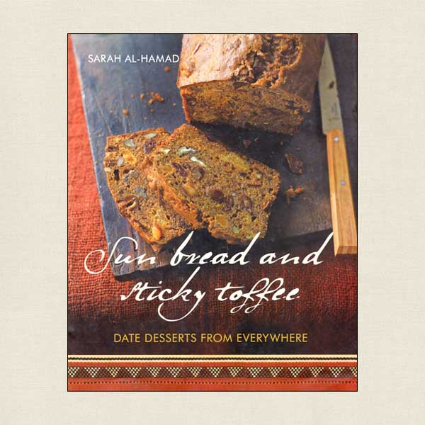 Sun Bread and Sticky Toffee Cookbook Date Desserts