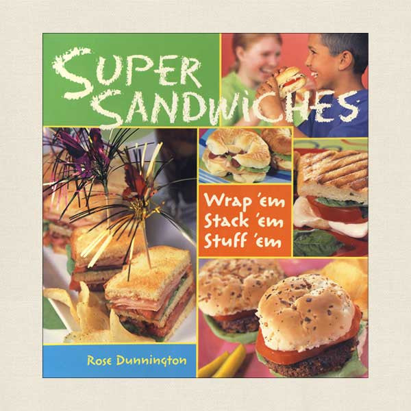 Super Sandwiches Cookbook