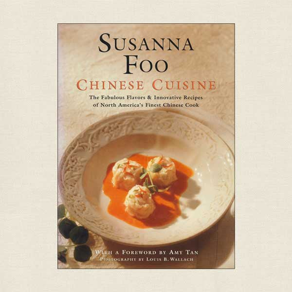 Susanna Foo Chinese Cuisine Cookbook