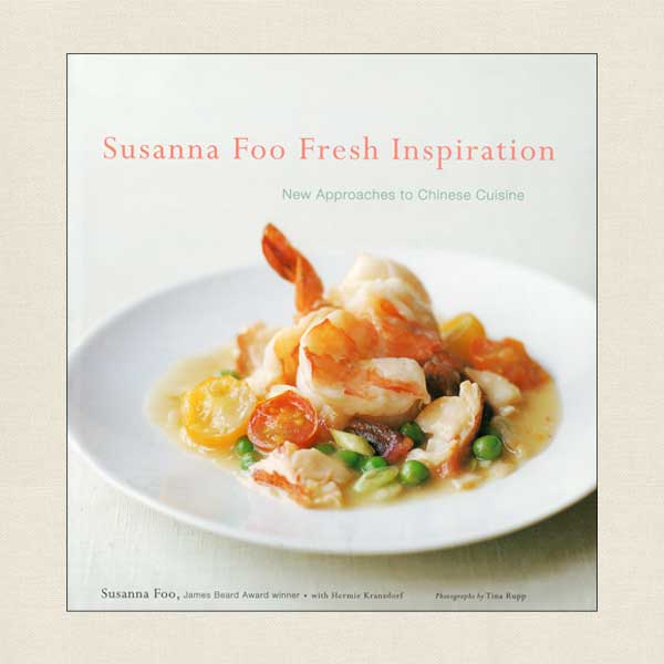 Susanna Foo Fresh Inspiration Cookbook