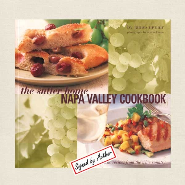 Sutter Home Napa Valley Winery Cookbook - SIGNED