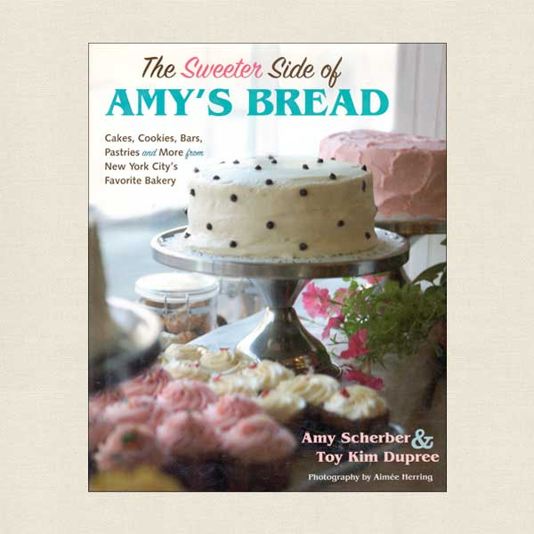 Sweeter Side of Amy's Bread