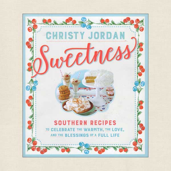 Sweetness - Southern Recipes