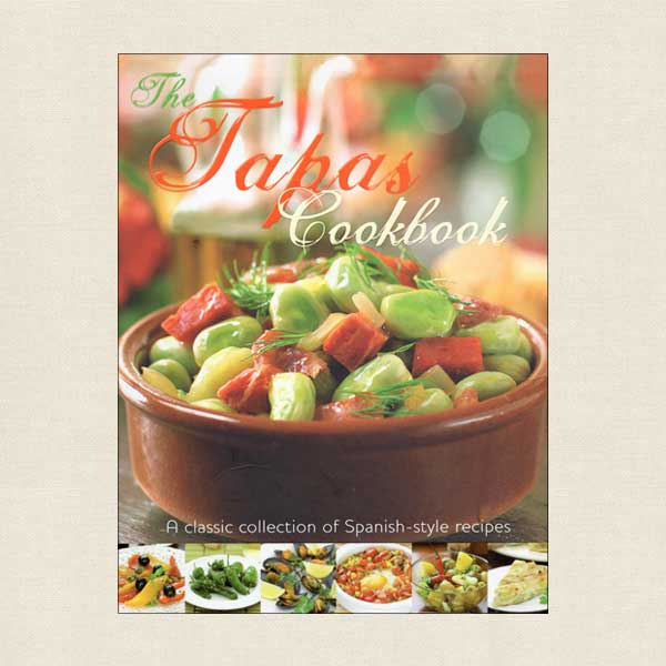 Tapas Cookbook Spanish-Style Recipes