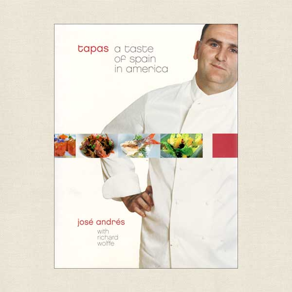 Tapas a Taste of Spain in America Cookbook by Jose Andres