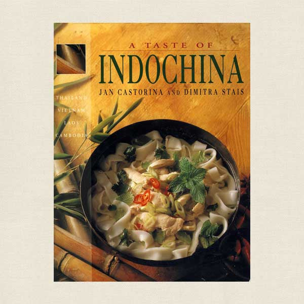 Taste of Indochina Cookbook