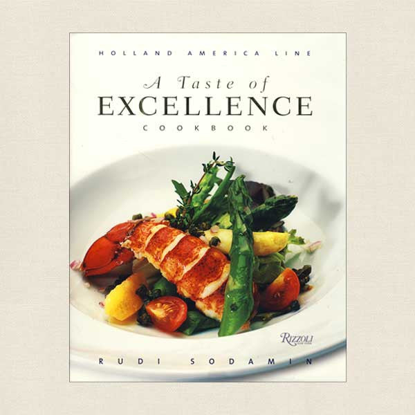 Holland America Line A Taste of Excellence Cookbook