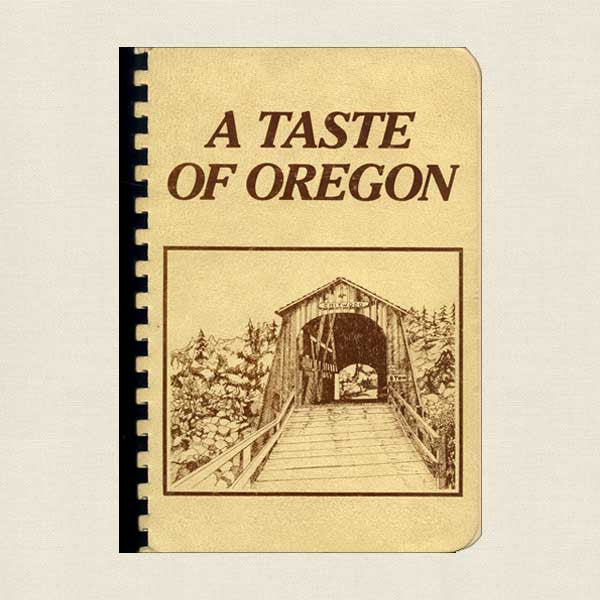 A Taste of Oregon: The Junior League of Eugene