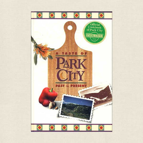 Taste of Park City, Utah Cookbook