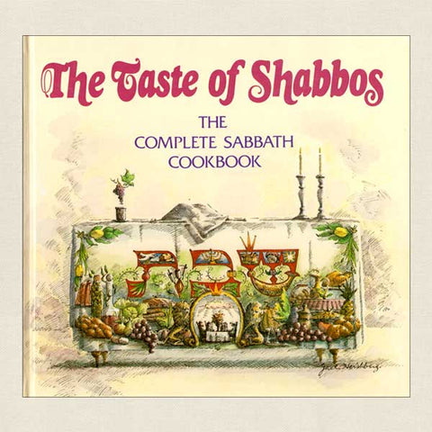 Taste of Shabbos Sabbath Cookbook