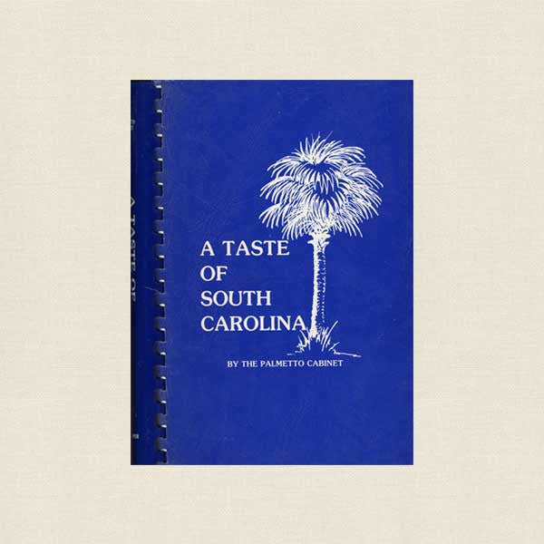 Taste of South Carolina Cookbook - Palmetto Cabinet