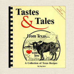 Tastes and Tales From Texas With Love