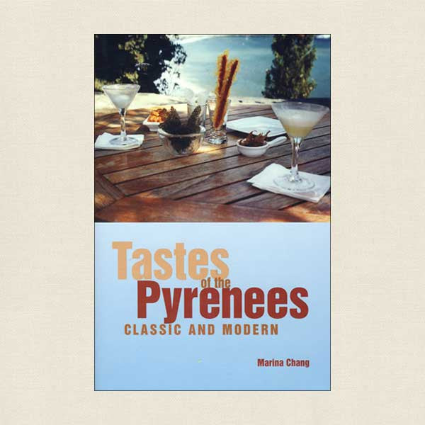 Tastes of the Pyrenees Cookbook - Classic and Modern