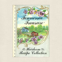 Tennessee Treasure: Heirloom Recipe Collection