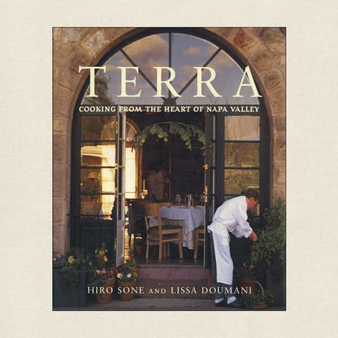 Terra Restaurant Cooking From the Heart of Napa Valley