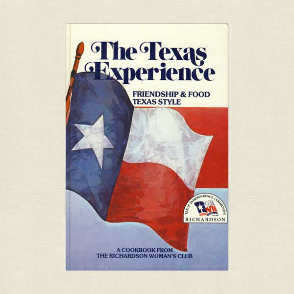 Texas Experience Cookbook - Richardson Woman's Club