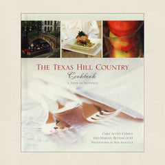 Texas Hill Country Cookbook: A Taste of Provence