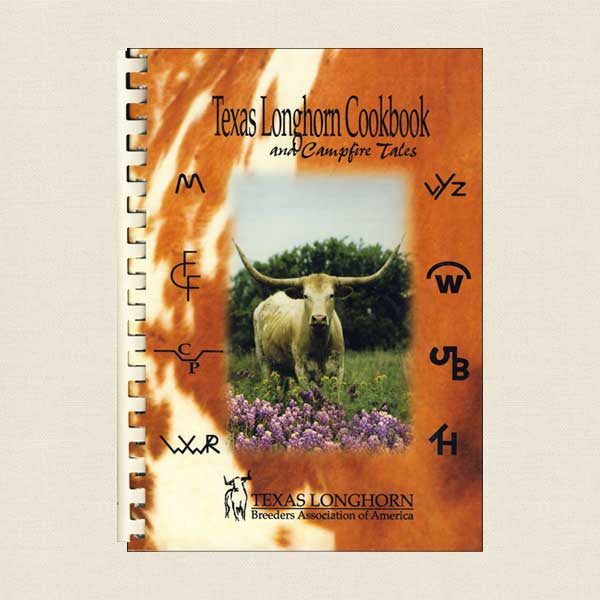 Texas Longhorn Breeders Cookbook and Campfire Tales