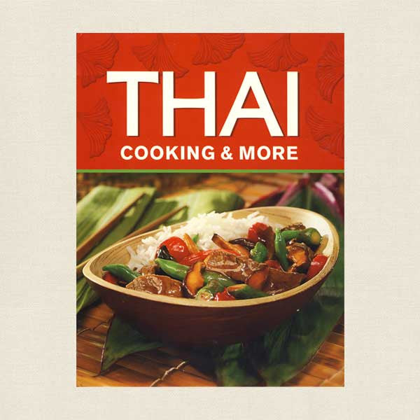 Thai Cooking and More