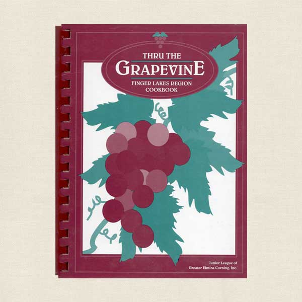 Thru The Grapevine Junior League of Elmira Cookbook