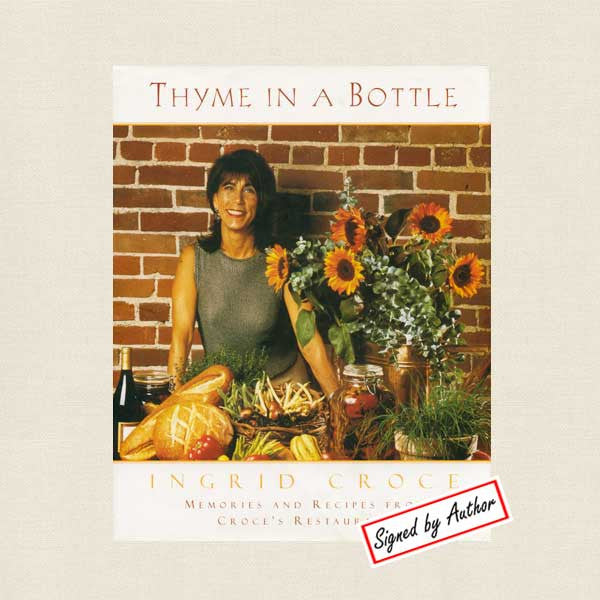 Thyme in a bottle cookbook ingrid croce signed for American regional cuisine 2nd edition