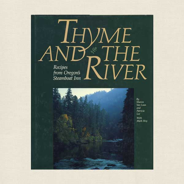 The image has been deleted Products / Thyme and the River - Recipes from Oregon's Steamboat Inn