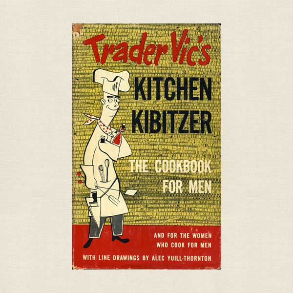 Trader Vic's Kitchen Kibitzer