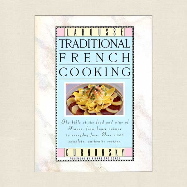 Larousse Traditional French Cooking