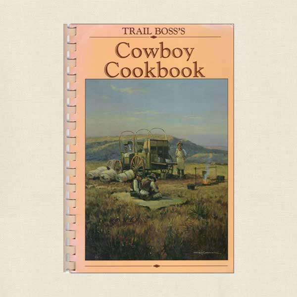 Trail Boss's Cowboy Cookbook