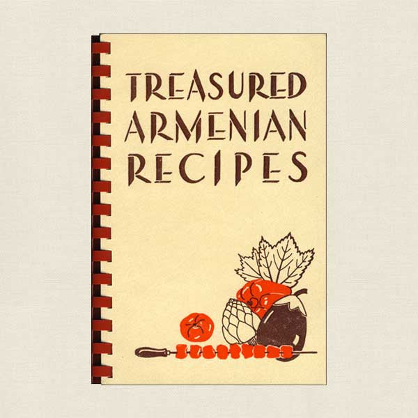 Treasured Armenian Recipes Cookbook