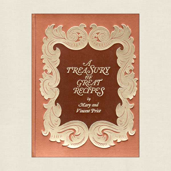 Treasury of Great Recipes Cookbook Mary and Vincent Price