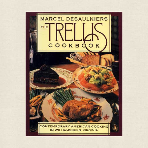 Trellis Cookbook Williamsburg Restaurant