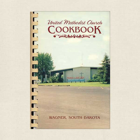 United Methodist Church Cookbook: Wagner South Dakota