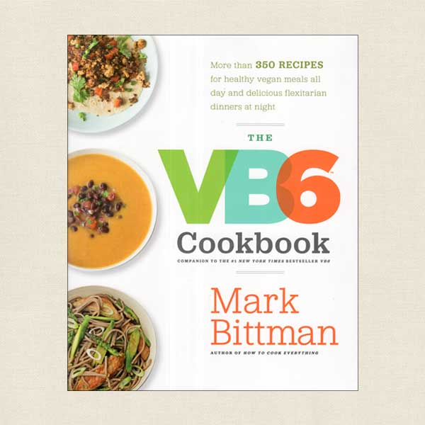 VB6 Vegan Cookbook - Mark Bittman