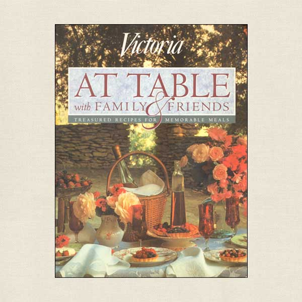 At Table With Family and Friends - Victoria magazine