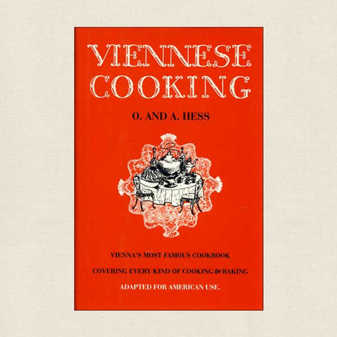 Viennese Cooking: Vienna's Most Famous Cookbook