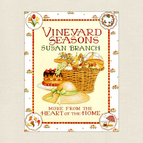 Vineyard Seasons Cookbook by Susan Branch