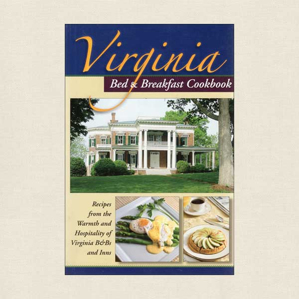 Virginia Bed and Breakfast Cookbook