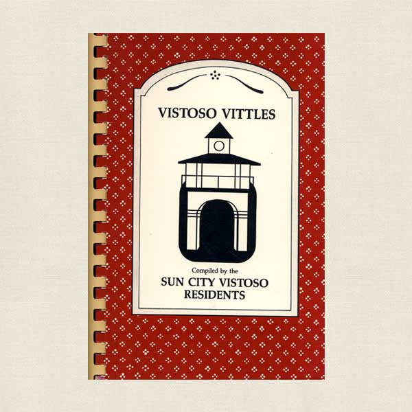 Vistoso Vittles Cookbook Oro Valley