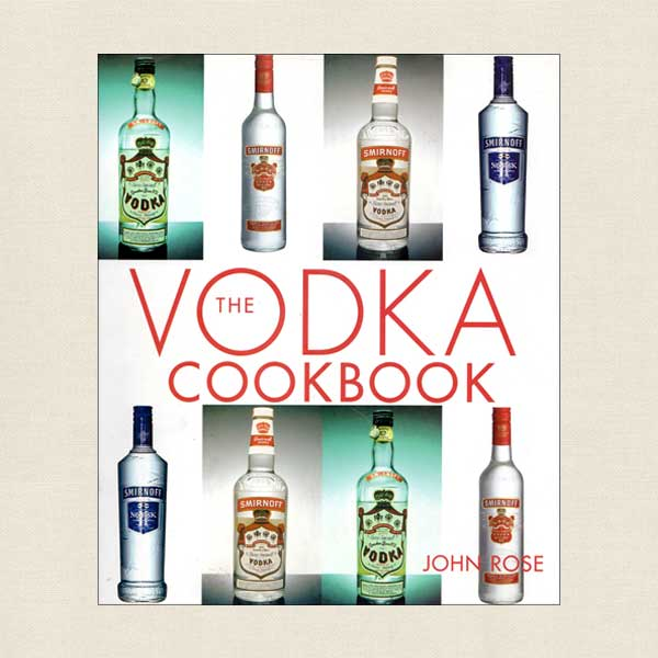 Vodka the Cookbook