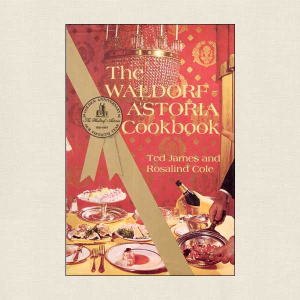 Waldorf Astoria Cookbook
