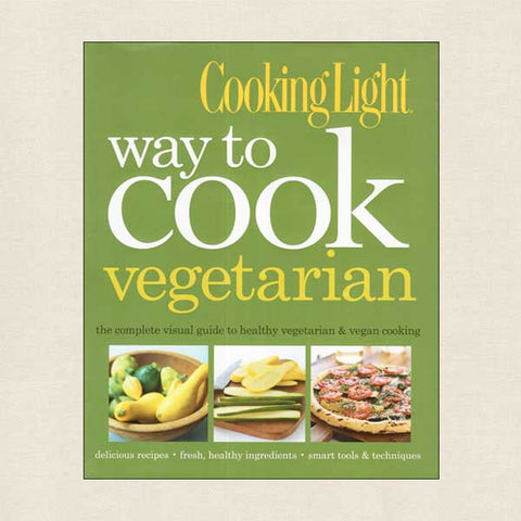 Cooking Light Way To Cook Vegetarian