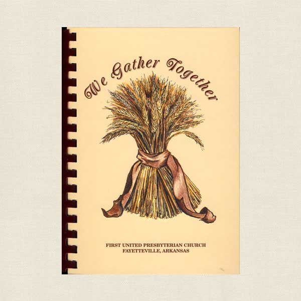 We Gather Together Cookbook - First United Presbyterian Church Fayetteville