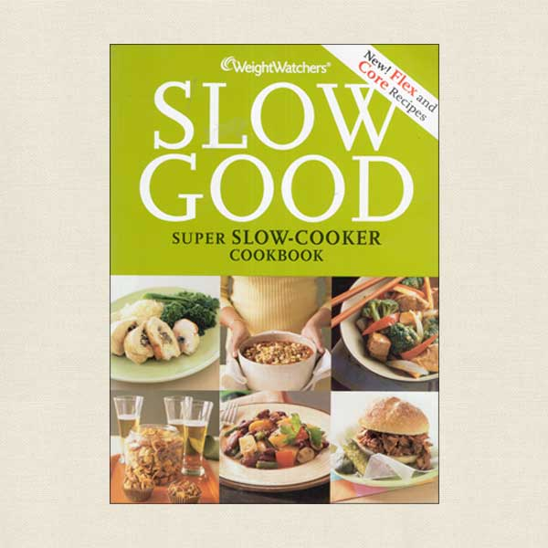 WeightWatchers Slow Good Cookbook